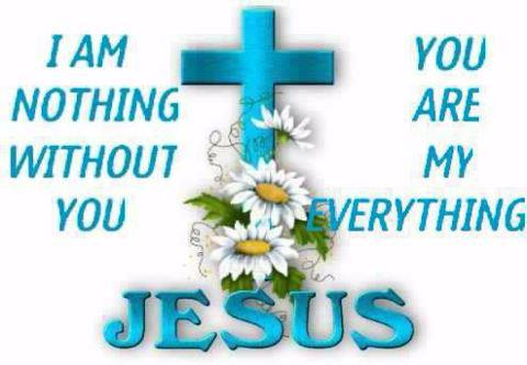 Jesus I am nothing without you