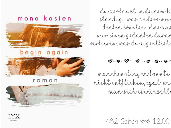 REZENSION  || BEGIN AGAIN ~ MONA KASTEN