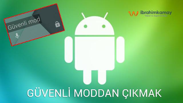 Android Güvenli Moddan Çıkma