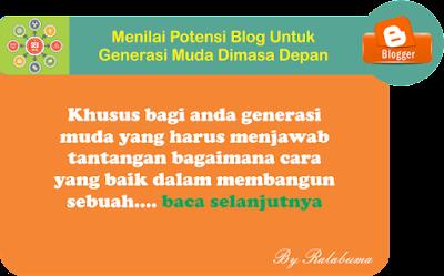 Menilai Potensi Blog Untuk Generasi Muda Dimasa Depan