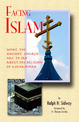 'Facing Islam: What the Ancient Church has to say about the Religion of Muhammad'