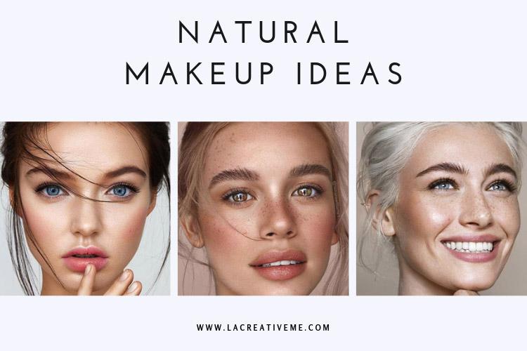 Ιδέες για φυσικό μακιγιάζ