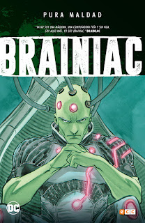 Pura Maldad. Brainiac