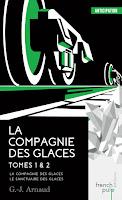 GJ Arnaud - La compagnie des glaces T1 et T2
