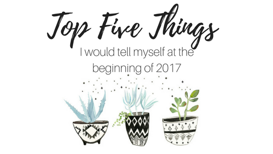 Top five things i would tell myself at the beginning of 2017 hello beautiful souls i hope you had a great christmas with your families and your days were filled with good food great company and a whole lot of thecheapjerseys Images