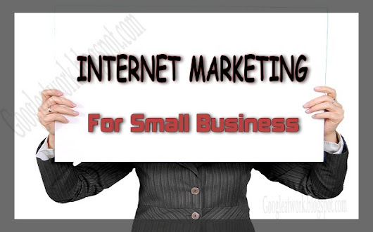 Internet Marketing For Small Business « Fresh Blogging
