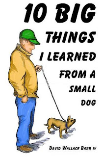 https://www.amazon.com/Big-Things-Learned-Small-Dog/dp/098674753X/ref=tmm_pap_swatch_0?_encoding=UTF8&qid=1494878224&sr=1-1