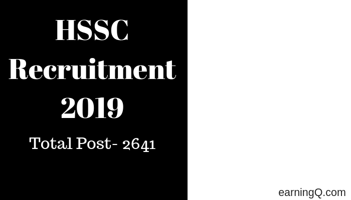 HSSC Recruitment 2019 – Apply Online for 2641 Turner, Electrician Instructor & Other Posts