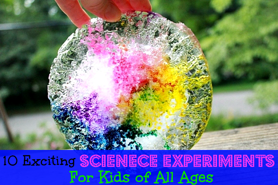 10 Fun Science Projects For Your Kids This Summer