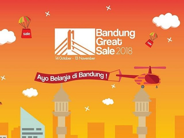Jangan Lewatkan, Bandung Great Sale Digelar 14 Oktober - 13 November 2018