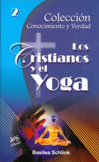 Los cristianos y el Yoga - Basilea Schlink