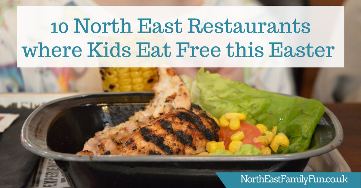 10 North East Restaurants where Kids Eat Free this Easter