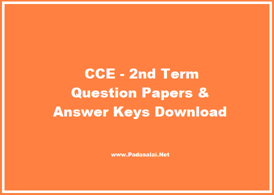 CCE - 2nd Term Question Papers and Answer Keys Download ~ TRB TNPSC