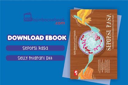 Download Novel Seporsi Rasa by Selly Miarani and Friends Pdf