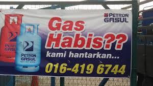 gas habis? kami hantarkan... 016-419 6744 petron gasul