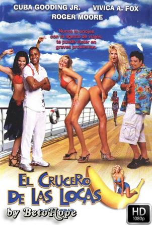 El Crucero De Las Locas [1080p] [Latino-Ingles] [MEGA]