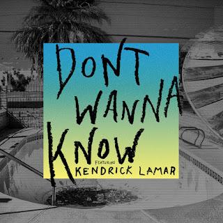 Maroon 5 - Don't Wanna Know (feat. Kendrick Lamar) on iTunes