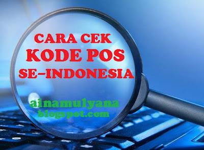 atau karakter yang ditambahkan pada alamat surat untuk mempermudah proses pemilahan surat  TERLENGKAP CARA CEK KODE POS DAN CARA MENCARI KODE POS SELURUH INDONESIA