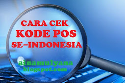 [Cara] Cek KODE POS & [Cara] Mencari KODE POS SELURUH Indonesia