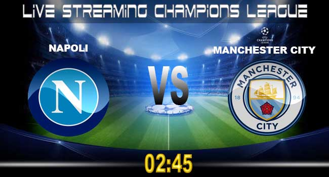 live streaming napoli vs manchester city 2 november 2017