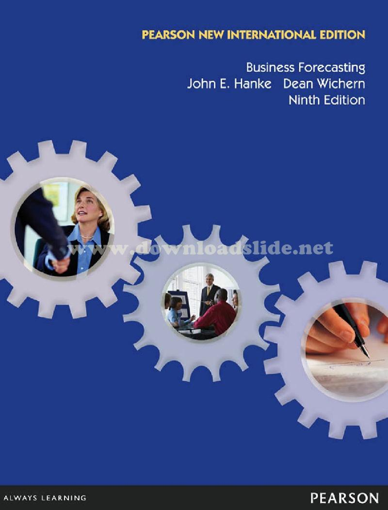 EBOOK / SOLUTION MANUAL / POWERPOINT / TEST BANK. Book Title/ Edition. : Business  Forecasting 9th Edition