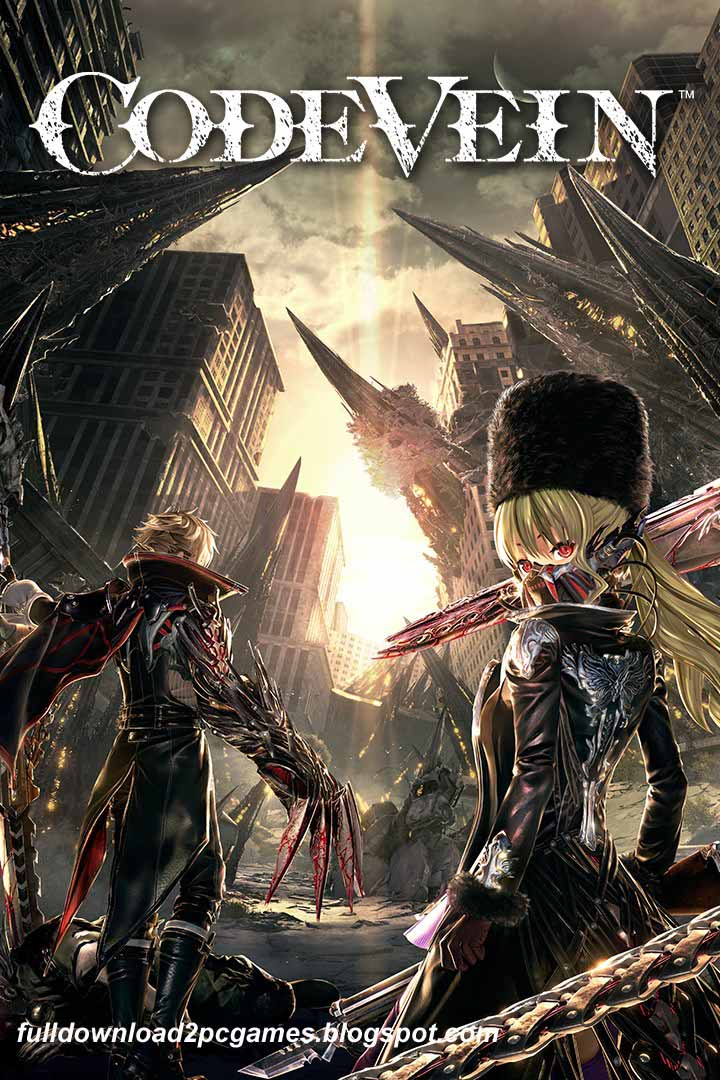 This Is A Latest Most Popular Open World Action Role Code Vein Free Download PC Game- CODEX