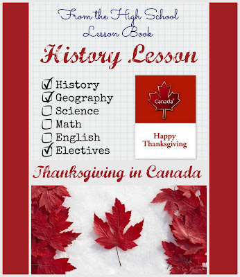 From the High School Lesson Book - History Lesson: Thanksgiving in Canada on Homeschool Coffee Break @ kympossibleblog.blogspot.com