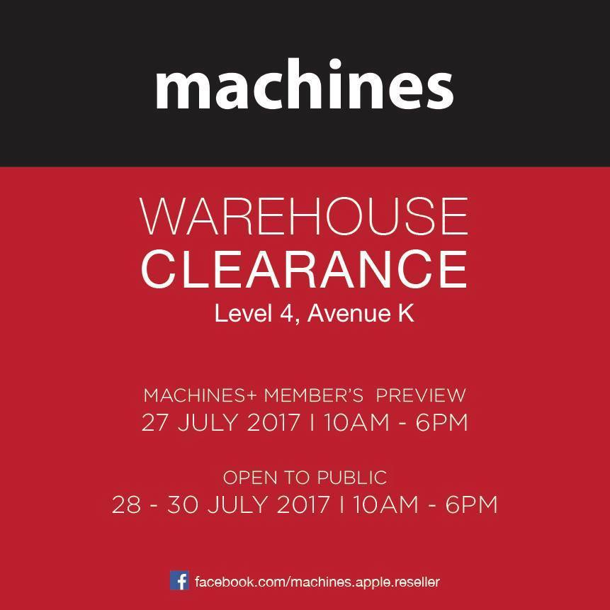 9d3111f1f Machines Apple Products Warehouse Clearance Sale   Avenue K 27 - 30 July  2017