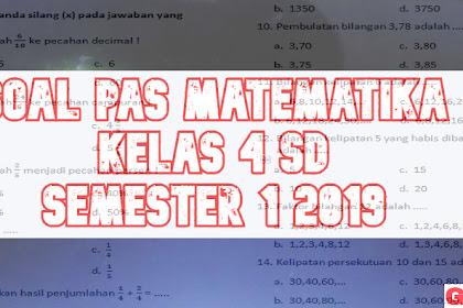 Soal Penilaian Akhir Semester Matematika kelas 4 Edisi 2019-2020