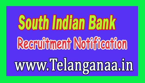 South Indian Bank Recruitment Notification 2016