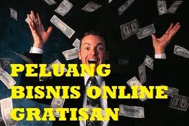 Peluang Bisnis Online Gratisan Menguntungkan