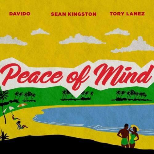 [ MUSIC ] Sean Kingston – Peace Of Mind Ft. Tory Lanez & Davido   MP3 DOWNLOAD