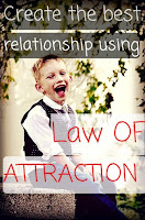 Create the best relationship using the law of attraction