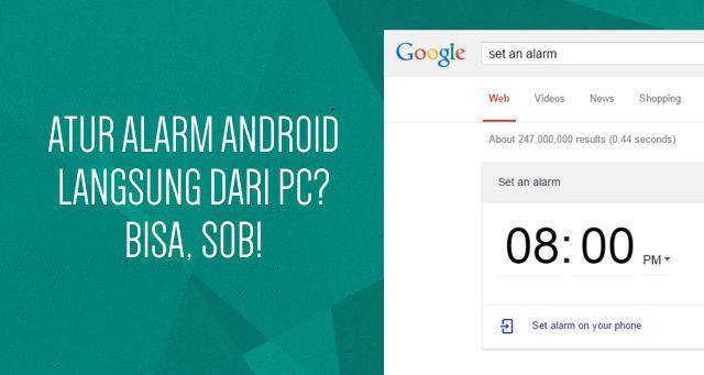Kirim Peta, Catatan, dan Alarm dari PC ke Android
