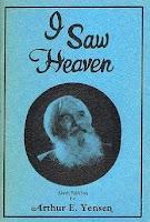Arthur Yensen's book I Saw Heaven