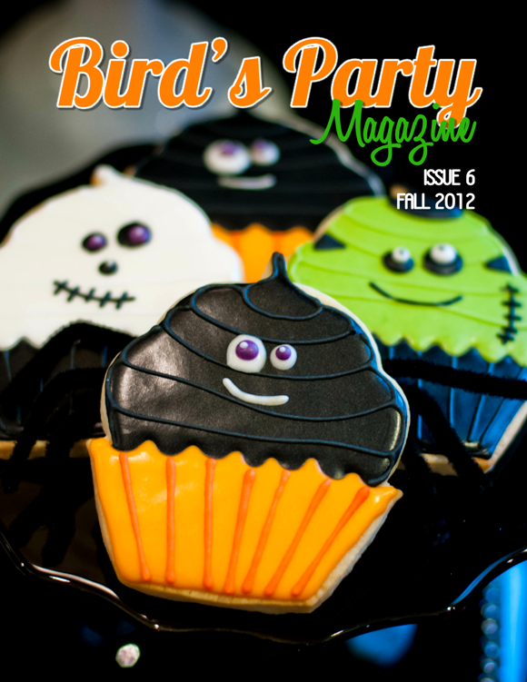 Bird's Party Ideas Magazine Fall 2012, Issue 6