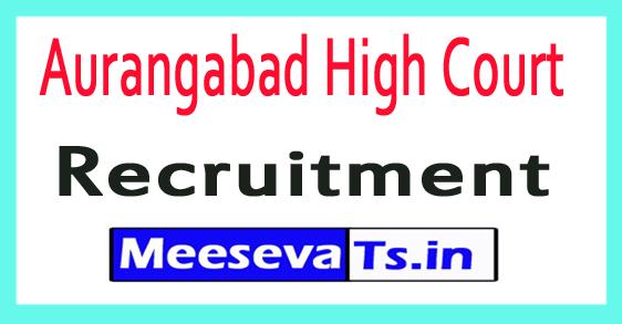 Aurangabad High Court Recruitment