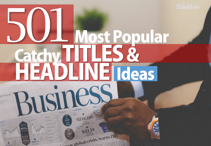 Most Popular Blog Title Ideas & Headline Types