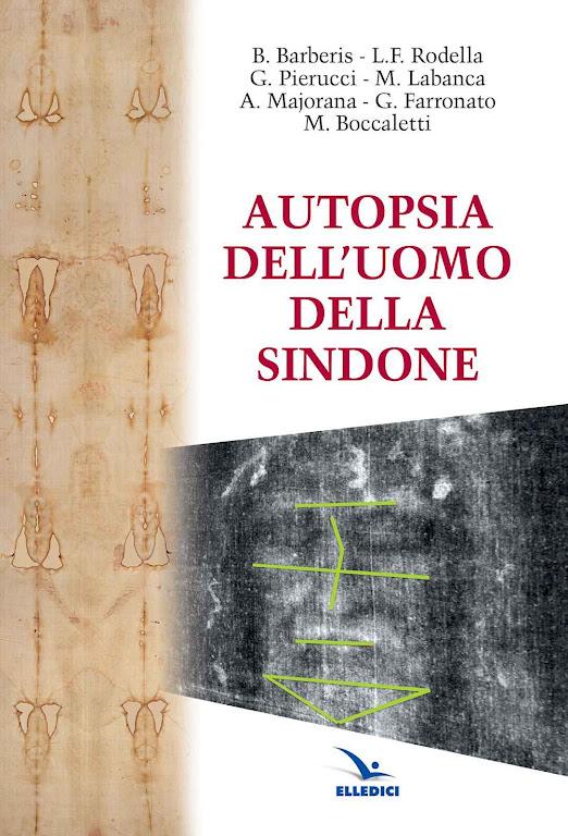 Autopsia dell'Uomo della Sindone o livro com os resultados da autopsia.