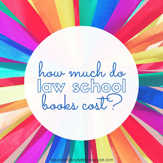 how much do law school books cost | brazenandbrunette.com