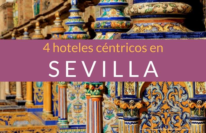 4 hoteles en el centro de Sevilla
