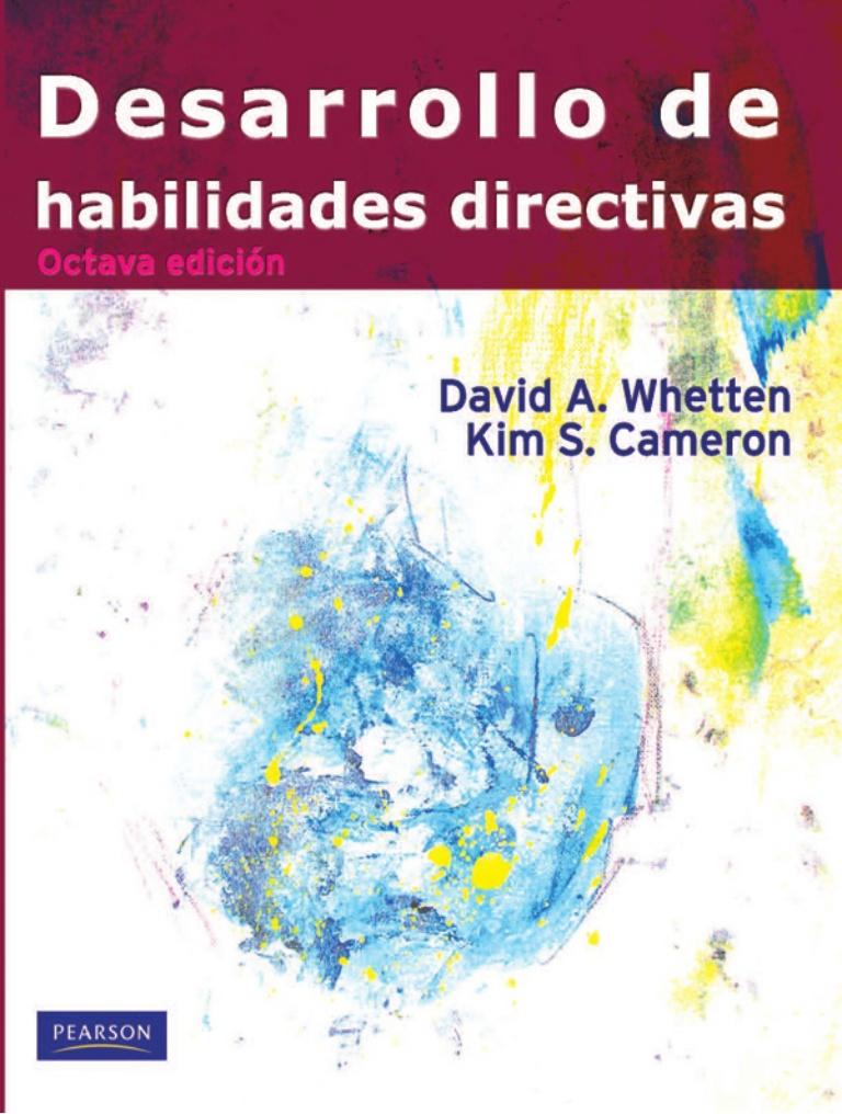 Desarrollo de habilidades directivas, 8va edición – David A. Whetten