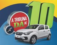 Promoção Tribuna dá de 10