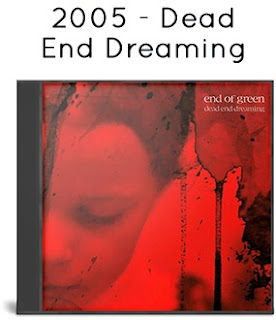 2005 - Dead End Dreaming