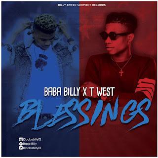 Music : Blessings - Billy ft  Twest