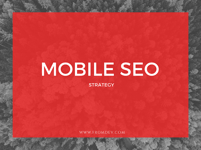 Tips To Incorporate Mobile SEO As Part Of Your Strategy