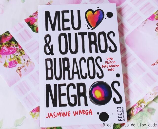 Resenha, livro, Meu-coração-e-outros-buracos-negros, Jasmine-Warga, opiniao, critica, quotes, citações, depressão, suicidio, rocco, capa