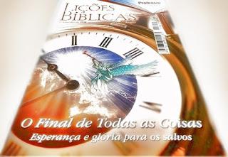EBD - Lição 11: O juízo final. Lições Bíblicas (adultos) Professor; O Final de Todas as Coisas - Esperança e glória para os salvos.