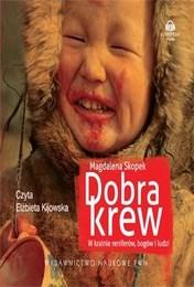 http://lubimyczytac.pl/ksiazka/148738/dobra-krew-w-krainie-reniferow-bogow-i-ludzi