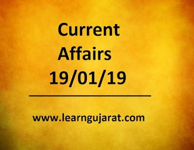 Current Affairs 19/01/19